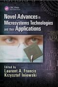 Novel Advances in Microsystems Technologies and their Applicatio